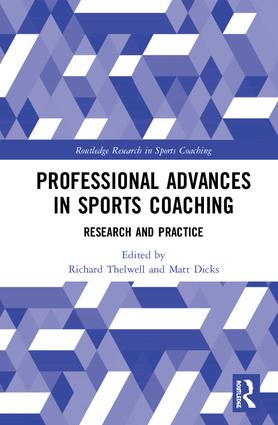 Professional Advances in Sports Coaching: Research and Practice book cover