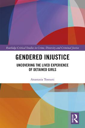 Gendered Injustice: Uncovering the Lived Experience of Detained Girls book cover