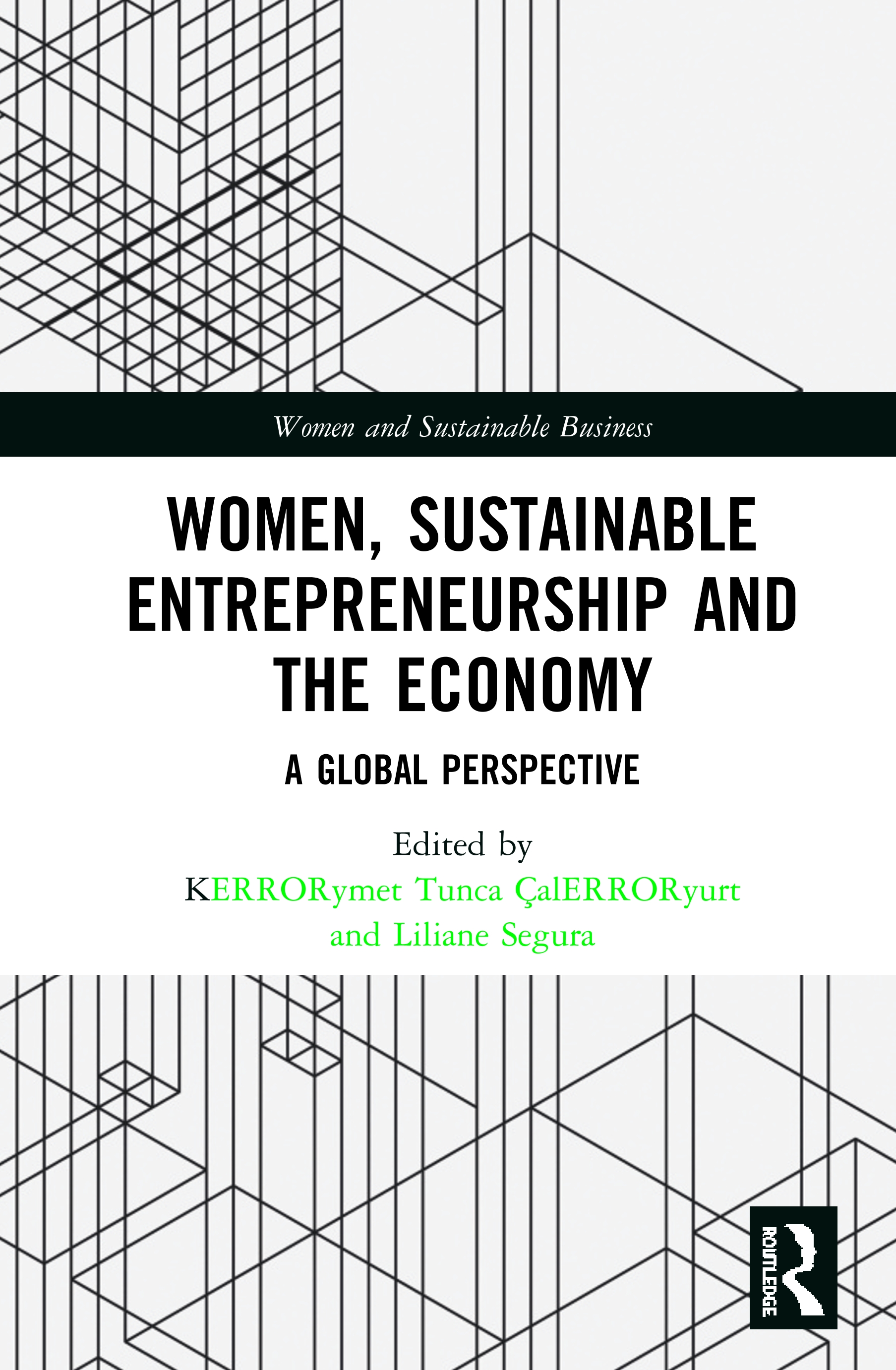 Women, Sustainable Entrepreneurship and the Economy: A Global Perspective book cover