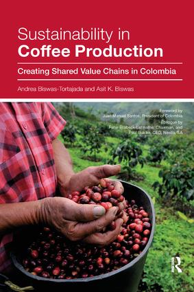Sustainability in Coffee Production: Creating Shared Value Chains in Colombia book cover