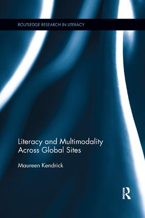 Literacy and Multimodality Across Global Sites: 1st Edition (Paperback) book cover
