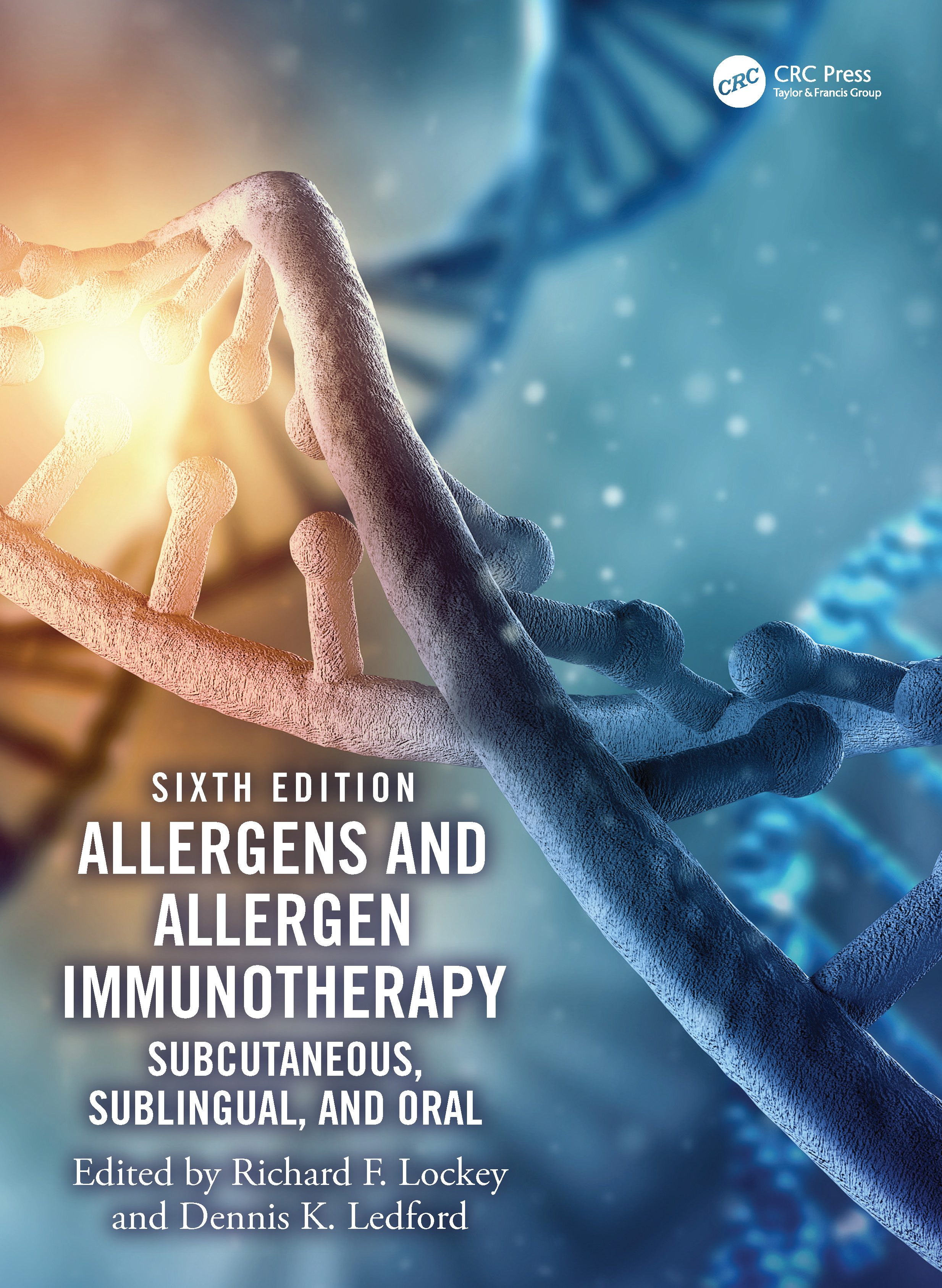 Allergens and Allergen Immunotherapy: Subcutaneous, Sublingual and Oral, Sixth Edition book cover