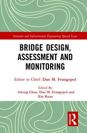 Bridge Design, Assessment and Monitoring: 1st Edition (Hardback) book cover