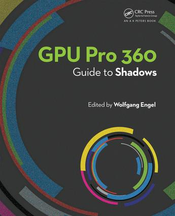 GPU Pro 360 Guide to Shadows