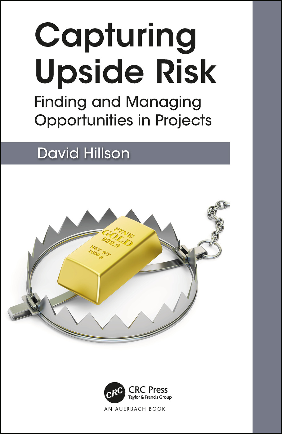 Capturing Upside Risk: Finding and Managing Opportunities in Projects book cover