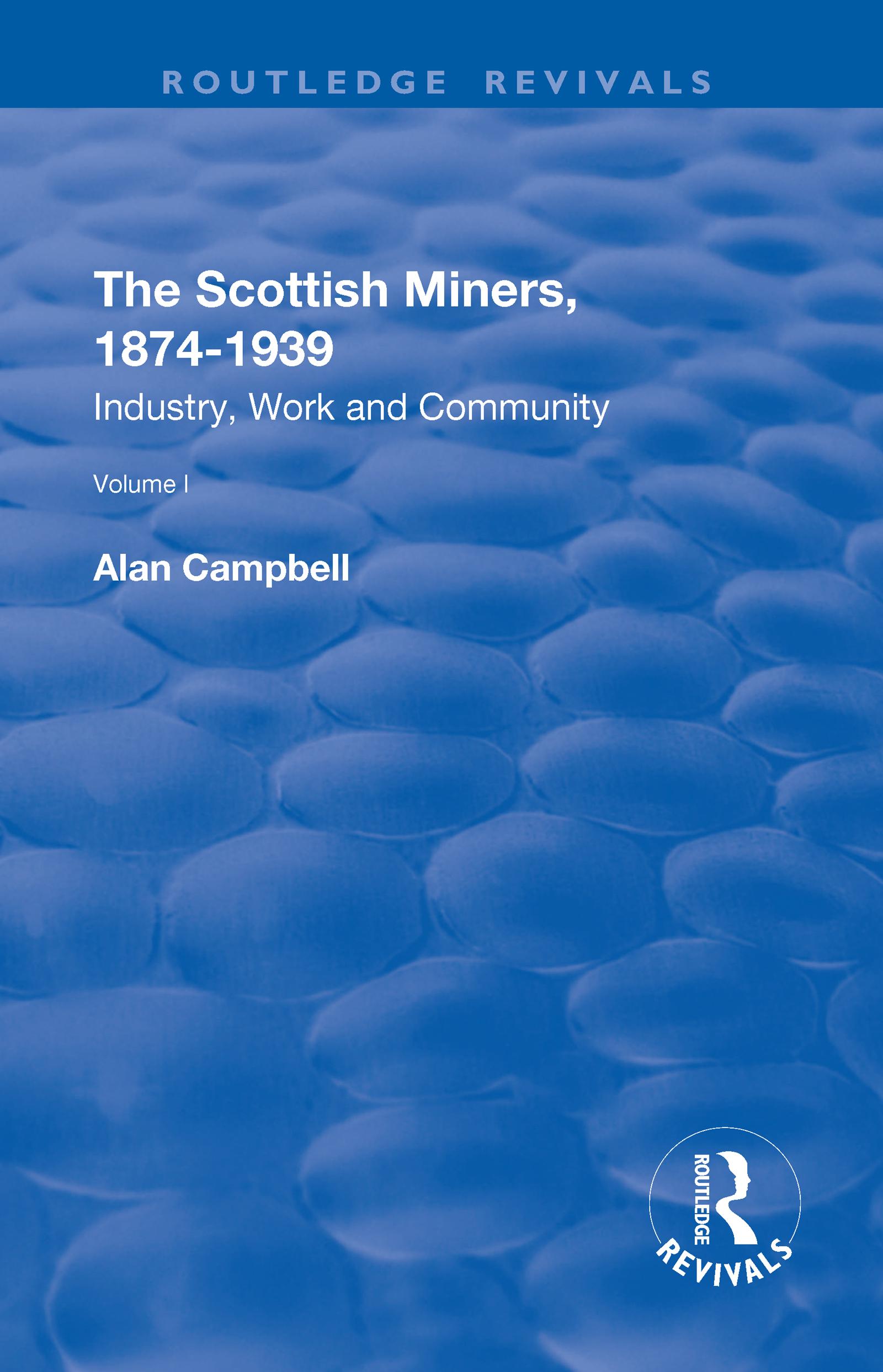 The Scottish Miners, 1874–1939