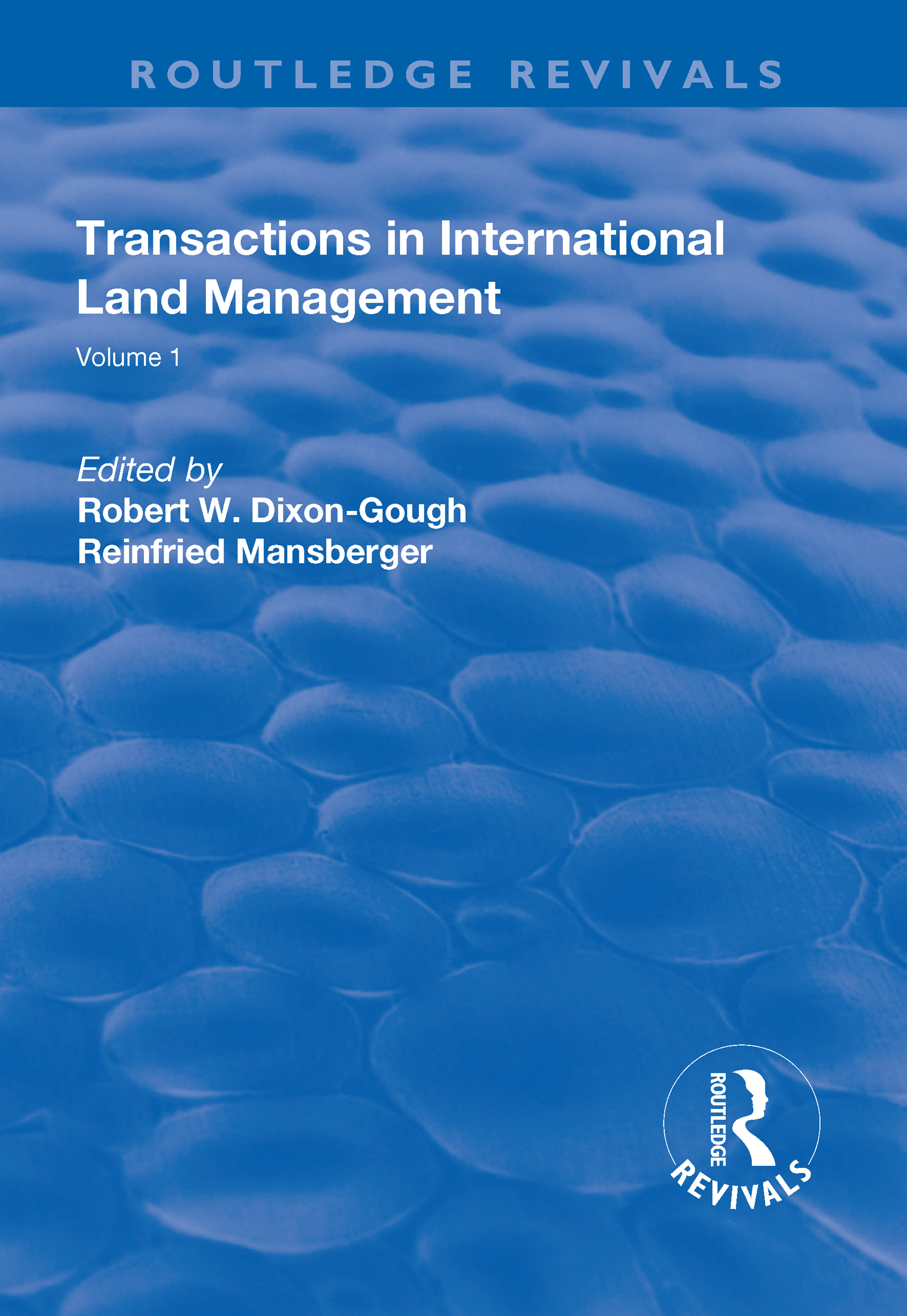 Transactions in International Land Management