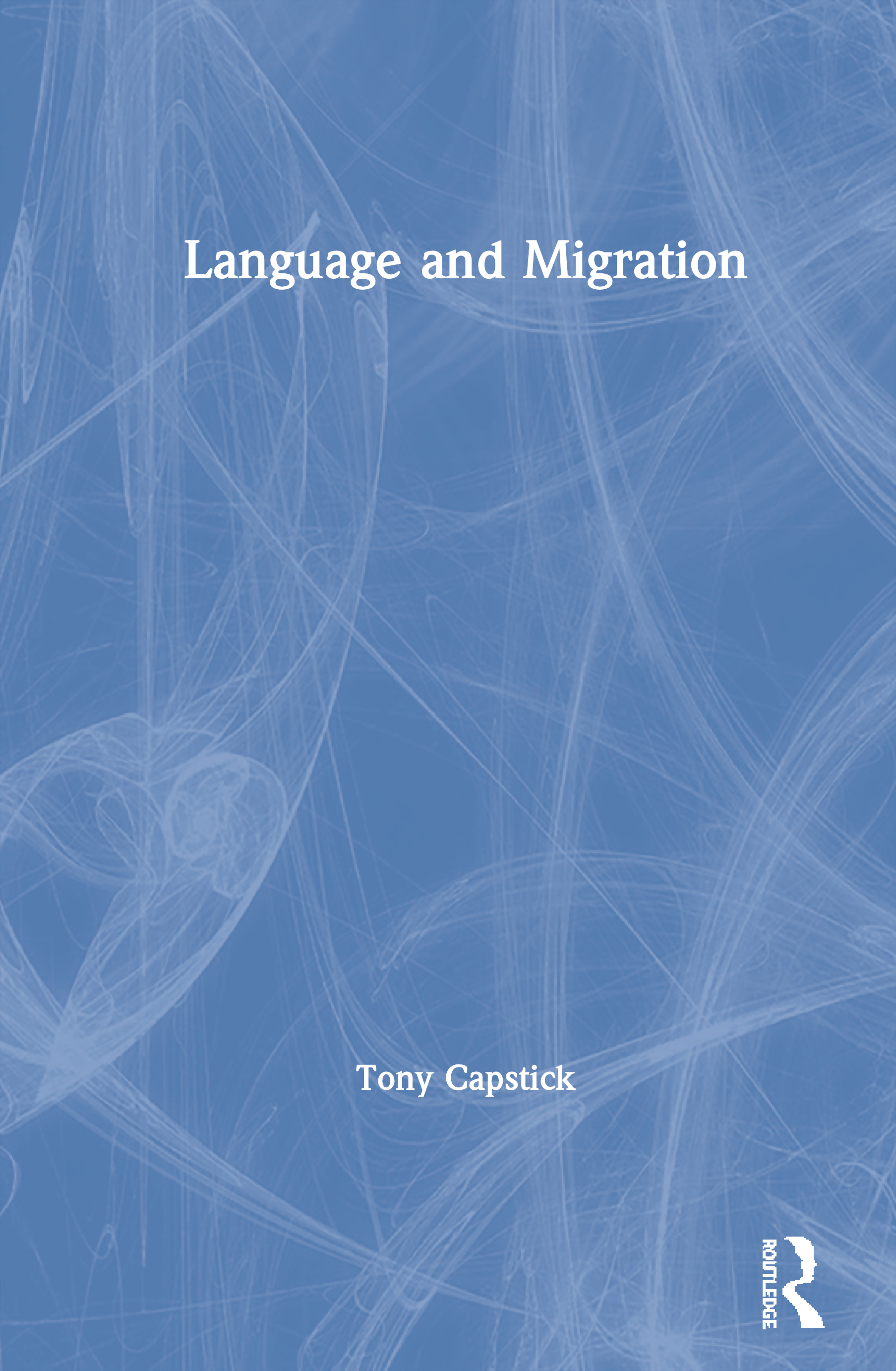Language and Migration: 1st Edition (Paperback) book cover