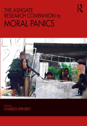 The Ashgate Research Companion to Moral Panics: 1st Edition (Paperback) book cover