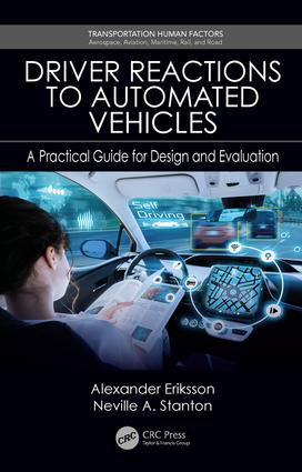 Driver Reactions to Automated Vehicles: A Practical Guide for Design and Evaluation book cover