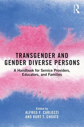 Transgender and Gender Diverse Persons: A Handbook for Service Providers, Educators, and Families book cover