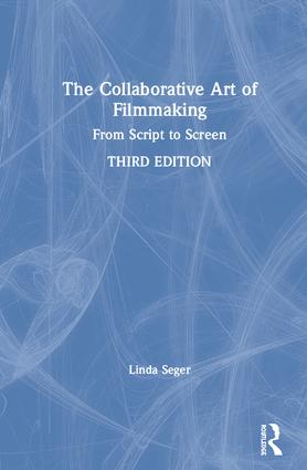 The Collaborative Art of Filmmaking: From Script to Screen book cover