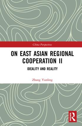 On East Asian Regional Cooperation II: Ideality and Reality book cover