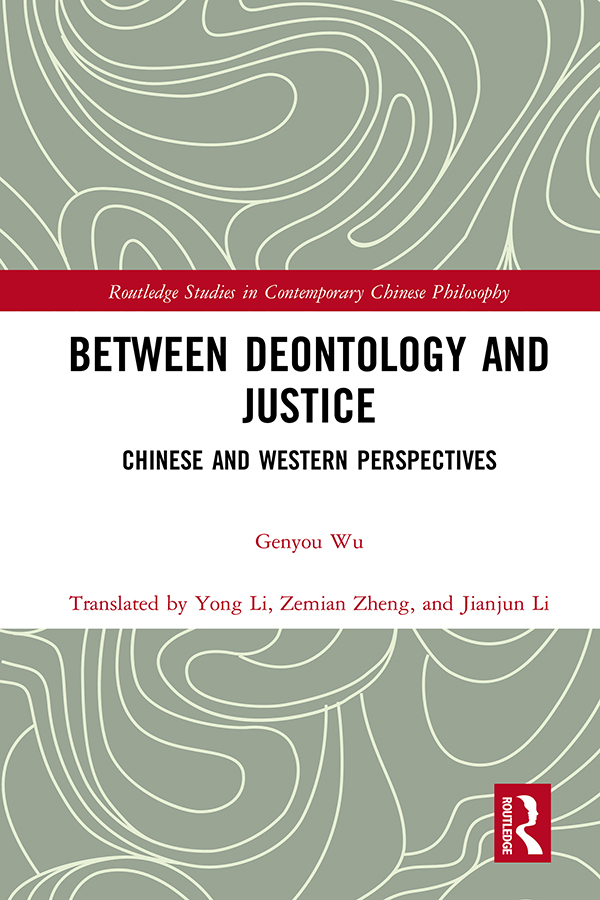 Between Deontology and Justice: Chinese and Western Perspectives book cover