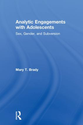 Analytic Engagements with Adolescents: Sex, Gender, and Subversion, 1st Edition (Hardback) book cover