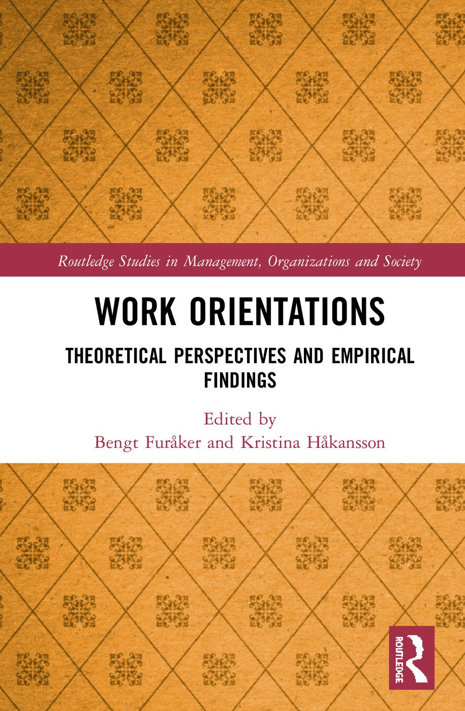 Work Orientations: Theoretical Perspectives and Empirical Findings book cover
