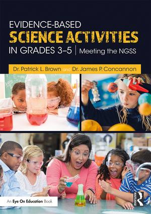 Evidence-Based Science Activities in Grades 3–5: Meeting the NGSS book cover