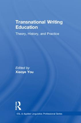 Transnational Writing Education: Theory, History, and Practice book cover