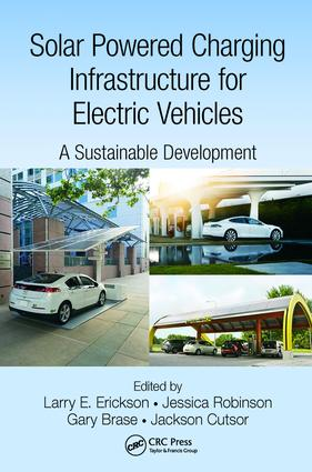 Solar Powered Charging Infrastructure for Electric Vehicles: A Sustainable Development, 1st Edition (Paperback) book cover