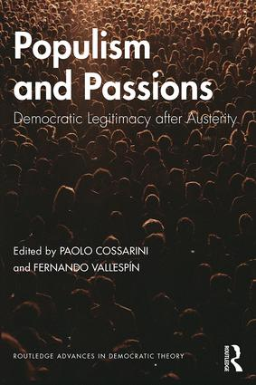 Populism and Passions: Democratic Legitimacy after Austerity, 1st Edition (Paperback) book cover