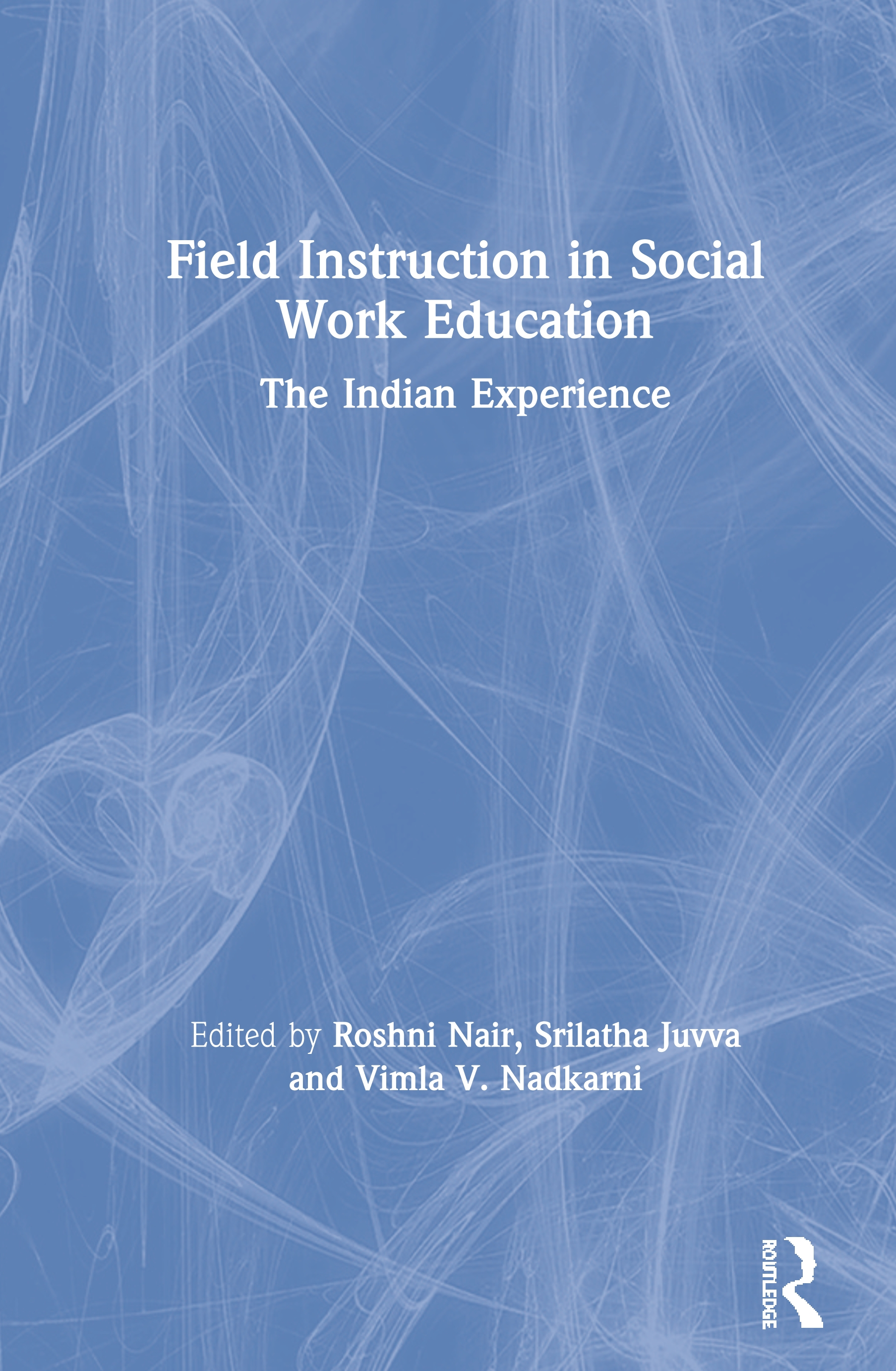 Field Instruction in Social Work Education: A Guide to Research in India book cover
