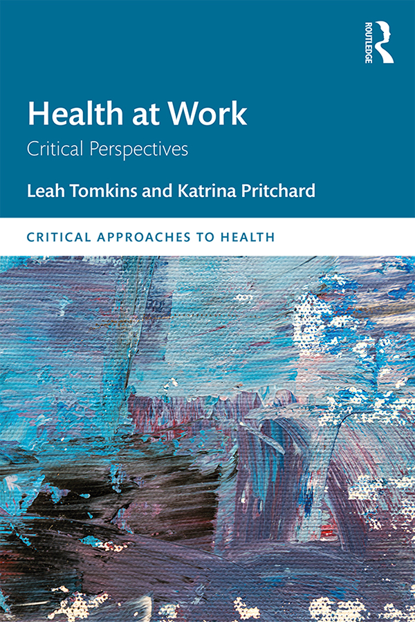 Health at Work: Critical Perspectives, 1st Edition (Hardback) book cover
