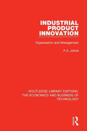 Industrial Product Innovation: 1st Edition (Hardback) book cover