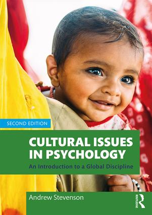 Cultural Issues in Psychology: An Introduction to a Global Discipline book cover