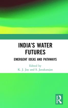 India's Water Futures: Emergent Ideas and Pathways book cover