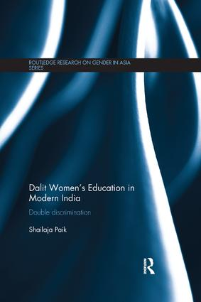 Dalit Women's Education in Modern India: Double Discrimination, 1st Edition (Paperback) book cover
