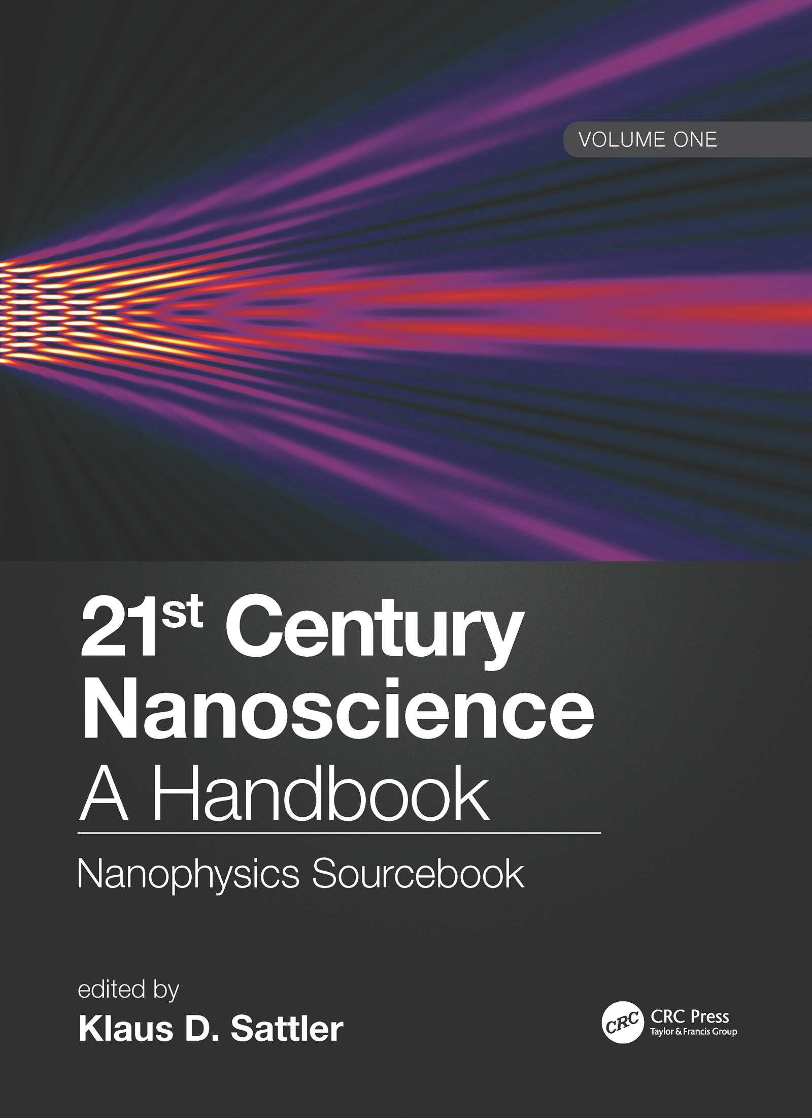 21st Century Nanoscience – A Handbook: Nanophysics Sourcebook (Volume One) book cover