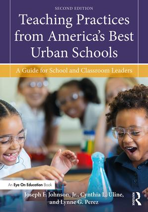 Teaching Practices from America's Best Urban Schools: A Guide for School and Classroom Leaders book cover