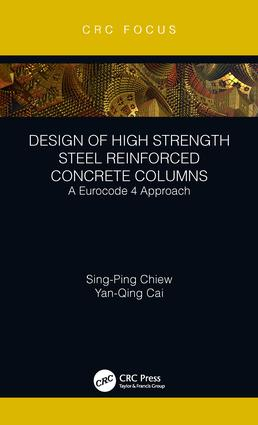 Design of High Strength Steel Reinforced Concrete Columns: A Eurocode 4 Approach, 1st Edition (Hardback) book cover