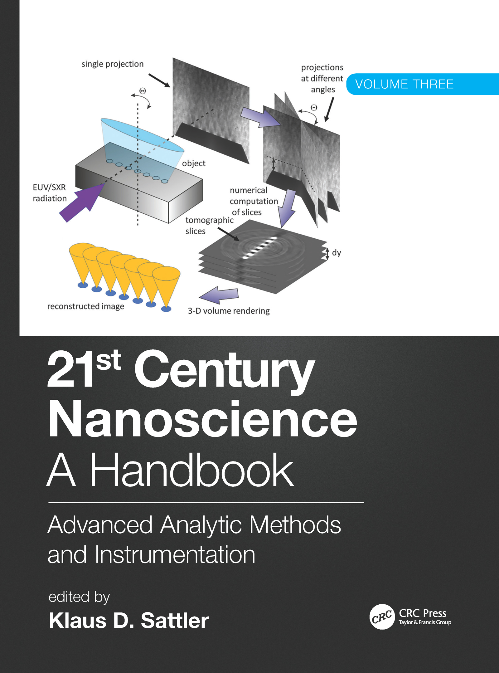 21st Century Nanoscience - A Handbook: Advanced Analytic Methods and Instrumentation (Volume 3) book cover