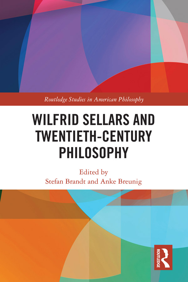 Wilfrid Sellars and Twentieth-Century Philosophy