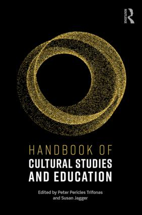 Handbook of Cultural Studies and Education book cover