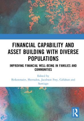 Financial Capability and Asset Building with Diverse Populations: Improving Financial Well-being in Families and Communities, 1st Edition (Hardback) book cover