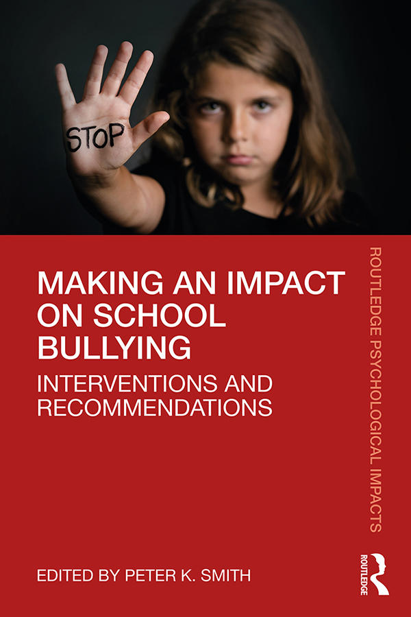 Making an Impact on School Bullying: Interventions and Recommendations book cover