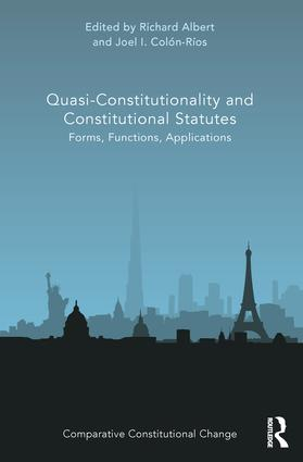 Quasi-Constitutionality and Constitutional Statutes: Forms, Functions, Applications book cover