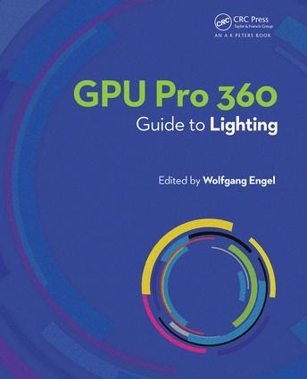GPU Pro 360 Guide to Lighting: 1st Edition (Paperback) book cover