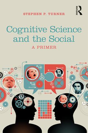 Cognitive Science and the Social: A Primer book cover