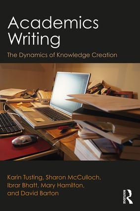 Academics Writing: The Dynamics of Knowledge Creation, 1st Edition (Paperback) book cover