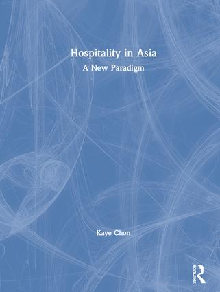 Hospitality in Asia: A New Paradigm book cover