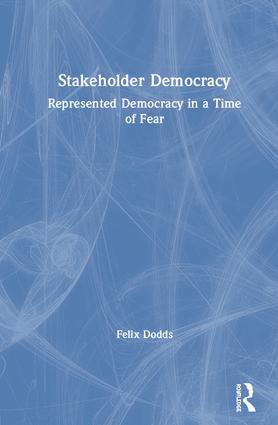 Stakeholder Democracy: Represented Democracy in a Time of Fear book cover