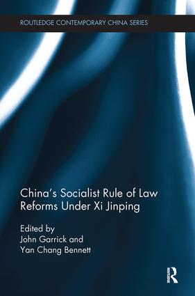 China's Socialist Rule of Law Reforms Under Xi Jinping book cover