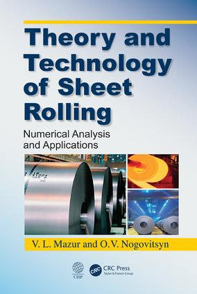 Theory and Technology of Sheet Rolling: Numerical Analysis and Applications book cover