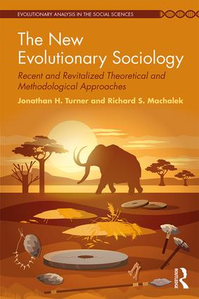 The New Evolutionary Sociology: Recent and Revitalized Theoretical and Methodological Approaches (Paperback) book cover