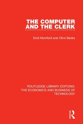 The Computer and the Clerk: 1st Edition (Hardback) book cover