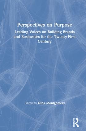 Perspectives on Purpose: Building Brands and Businesses for the Twenty-First Century book cover