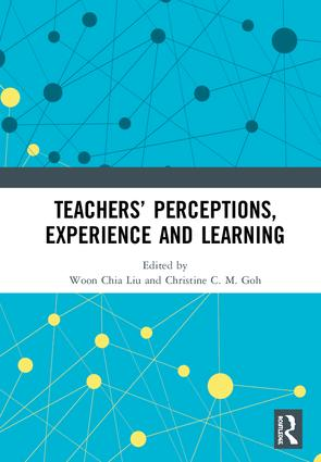 Teachers' Perceptions, Experience and Learning: 1st Edition (Hardback) book cover